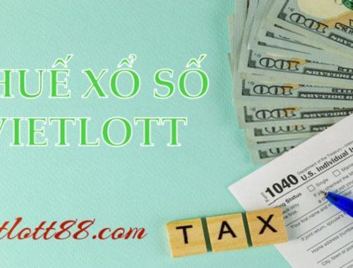 Thuế xổ số Vietlott